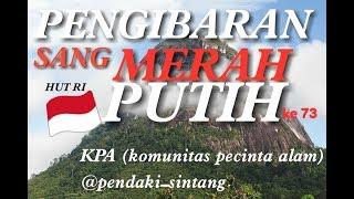 preview picture of video '#KPA #komunitaspencintaalam #pendakisintang Hut RI ke 73 di Puncak bukit kelam (KPA)'