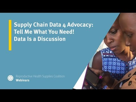 Supply Chain Data 4 Advocacy: Tell Me What You Need! Data Is a Discussion