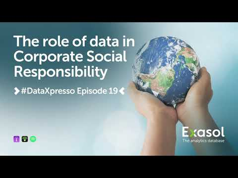 Episode 19: The role of data in corporate social responsibility ...