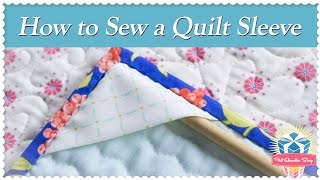 How To Sew A Quilt Sleeve! Featuring Sherri McConnell And Kimberly Jolly