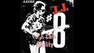 J.J. Cale - Reality