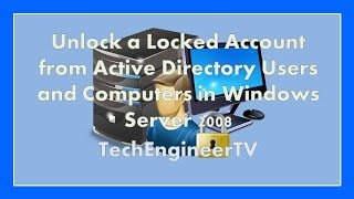 Unlock a Locked Account from Active Directory Users and Computers in Windows Server 2008