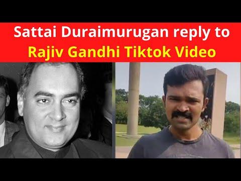 Sattai Duraimurugan reply to Rajiv Gandhi Tiktok Video | Sattai Duraimurugan Speech