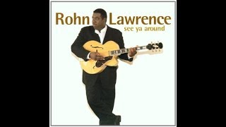Rohn Lawrence -    Sweet Nadine