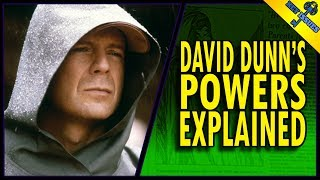 David Dunn's Powers Explained | Unbreakable