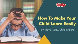 How To Make Your Child Learn Easily   Parenting Tips