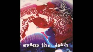 Evans The Death - Catch Your Cold