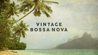 Vintage Bossa Nova - Covers 2020 - Cool Music