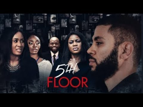 5th FLOOR  - Latest 2017 Nigerian Nollywood Drama Movie (20 Min Preview)