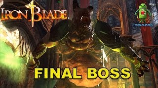 IRON BLADE MEDEIVAL LEGENDS ( FINAL BOSS ) GAMEPLAY - iOS / Android - RELEASED
