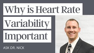 Why is Heart Rate Variability Important