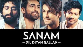 Dil Diyan Gallan | Sanam - YouTube