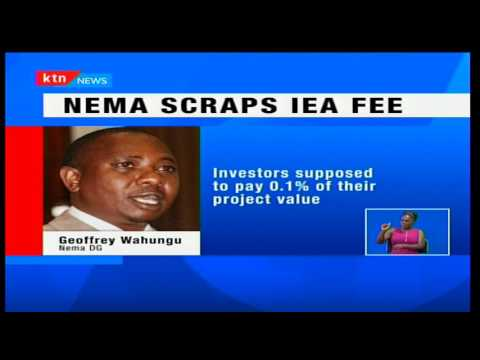 Monday Night News: NEMA plans to forgo over Ksh. 500M in EIA processing environmental audits fees