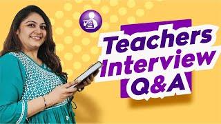 TEACHER INTERVIEW QUESTIONS AND ANSWERS | TEACHERPRENEUR