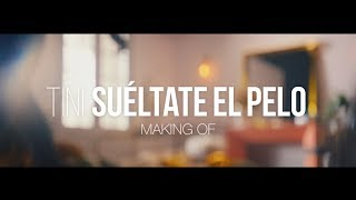 Making Of: 'Suéltate El Pelo'  | TINI