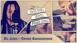 Eu juro - Cover Armandinho | Sound And Feeling