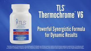 TLS® Thermochrome™ V6