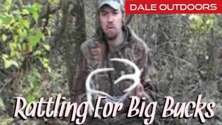rattling for big bucks