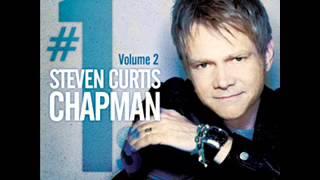 Steven Curtis Chapman/ 冠軍單曲精選 第二集 6.Yours