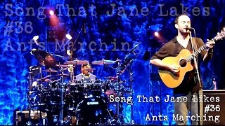 Dave Matthews Band - Song That Jane Likes, #36, Ants Marching - Audios