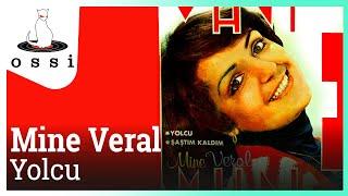 Mine Veral / Yolcu