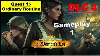Kingdom Come Deliverance DLC 4 - A Womans Lot - Ordinary Routine Quest 1 Full Gameplay