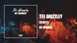 Tee Grizzley   Secrets [Official Audio]