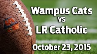 Wampus Cats at Little Rock Catholic