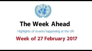 The Week Ahead - starting 27 February 2017