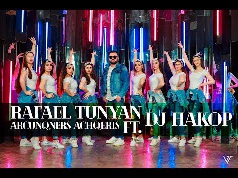 Rafael Tunyan & DJ Hakop - Arcunqners achqeris