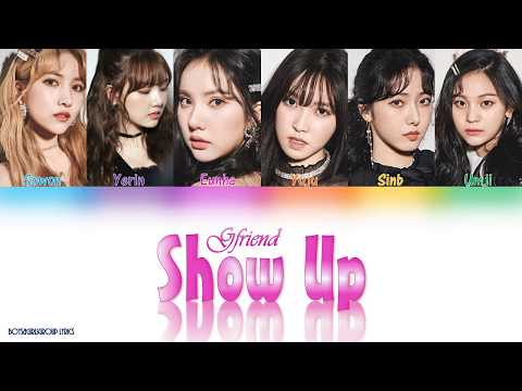 GFRIEND (여자친구) – Show Up (보호색) [(COLOUR CODED LYRICS (HAN|ROM|ENG)]