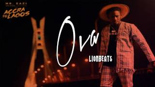 Mr Eazi/Runtown/P-Square/Maleek Berry Type 'Ova'
