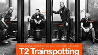 T2 Trainspotting Fragman