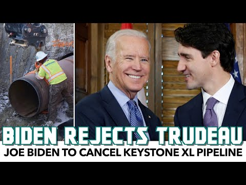 Biden Sides With Science Over Trudeau, Rejects Keystone XL