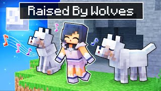 Raised By WOLVES In Minecraft!
