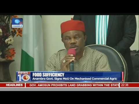 Food Sufficiency: Anambra Govt. Signs MoU On Mechanised Commercial Agric