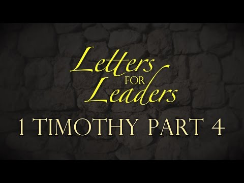 """Letters For Leaders"" Part 7 – Pastor Raymond Woodward"