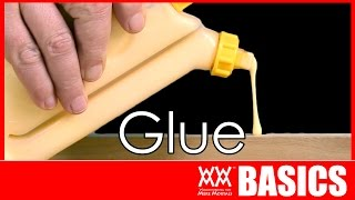 Steve Ramsey: What You Need to Know About Glue