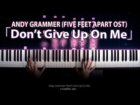 FIVE FEET APART OST「DON'T GIVE UP ON ME」ANDY GRAMMER Piano