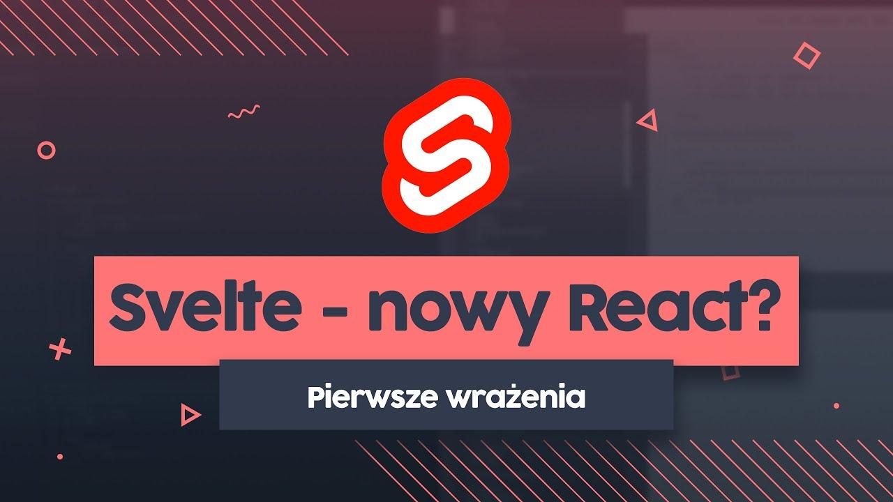 Svelte - Poznajmy się! (Pierwsze wrażenia i aplikacja demo) - Przeprogramowani ft. code v0.0.8 cover image