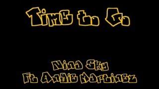 Time to Go- Nina Sky ft. Angie Martinez