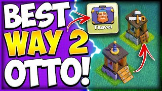 How to Get the 6th Builder Full Guide! This is the Fastest Way to Unlock OTTO in Clash of Clans