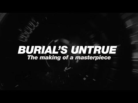 The making of Burial's Untrue