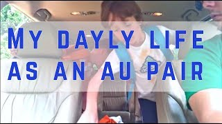 MY DAILY LIFE AS AN AU PAIR