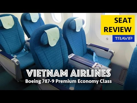 Vietnam Airlines Boeing 787-9 Premium Economy Seats Review | Travip Flight Review
