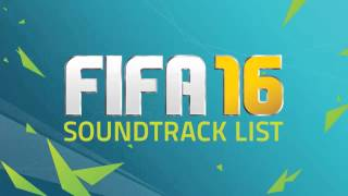 FIFA 16 Soundtrack   Kaleo - Way Down We Go
