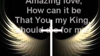 Amazing Love(Chris Tomlin)