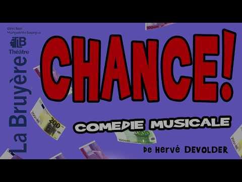 Bande annonce de CHANCE ! au Théâtre La Bruyère