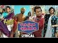 Peh Gaya Khalara - Lyrical  Fukrey Returns  Pulkit, Varun, Manjot, Ali Fazal&Richa  Jasleen Royal