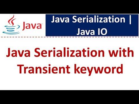 Java Serialization with Transient keyword | Java IO | Java Tutorial